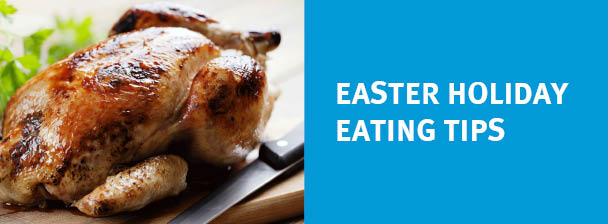 Easter Holiday Eating Tips