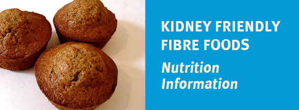 Kidney Friendly Fibre Foods