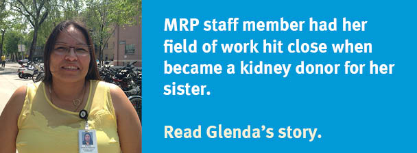 Taking your work home - MRP staffer donates kidney